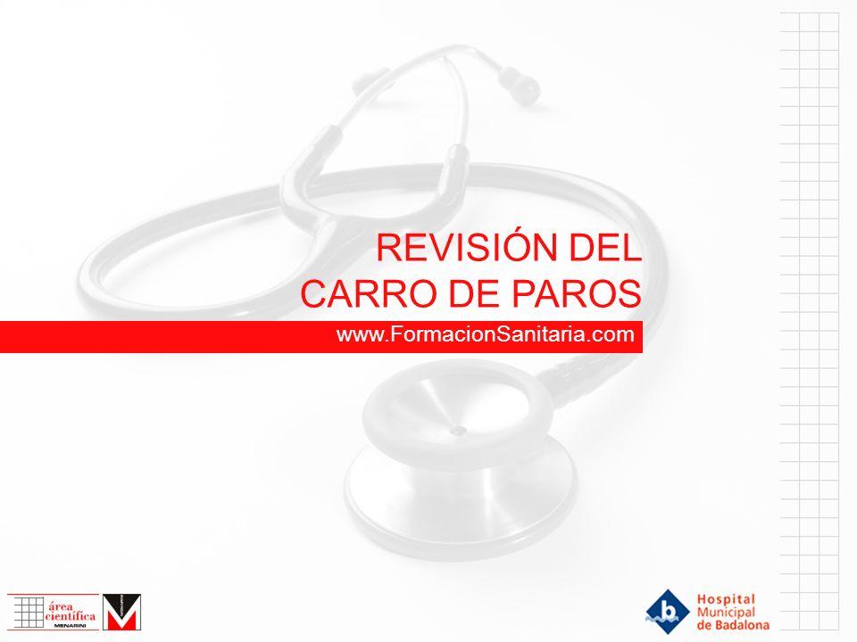 REVISIÓN DEL CARRO DE PAROS www.FormacionSanitaria.com