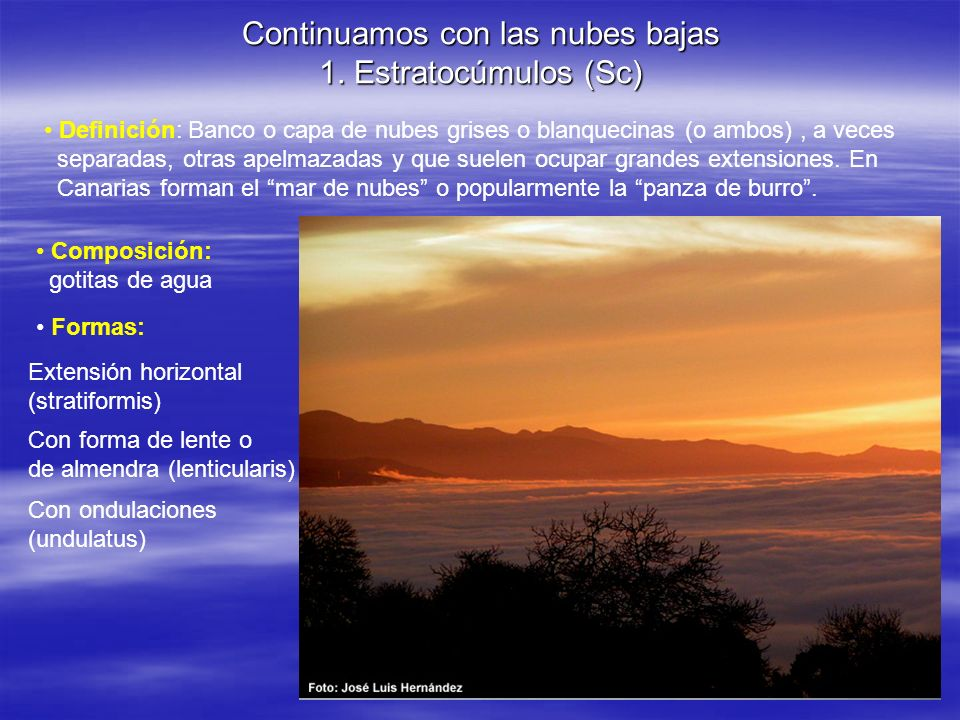 Continuamos con las nubes bajas 1. Estratocúmulos (Sc)