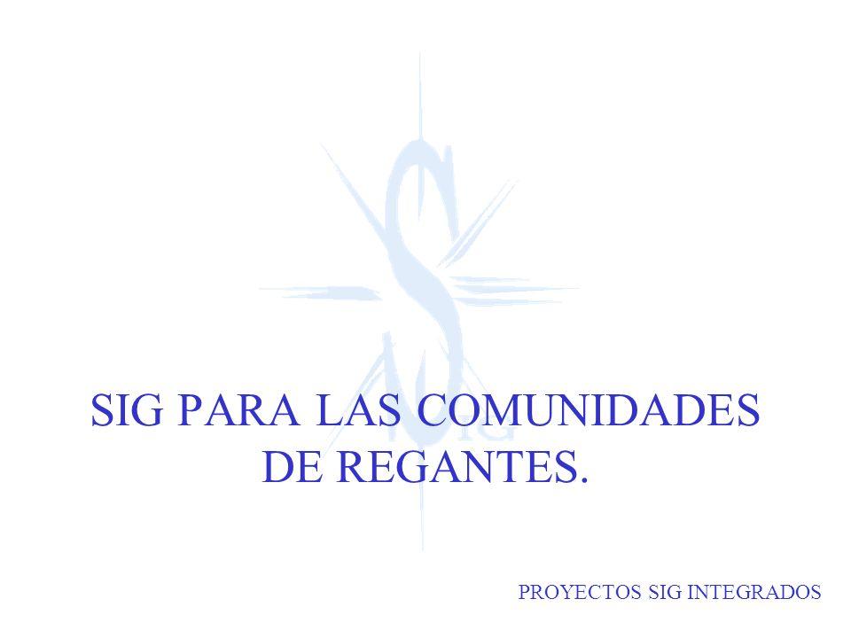 SIG PARA LAS COMUNIDADES DE REGANTES.
