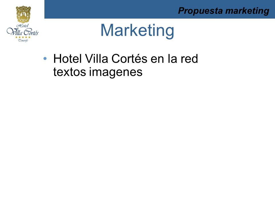 Marketing Hotel Villa Cortés en la red textos imagenes