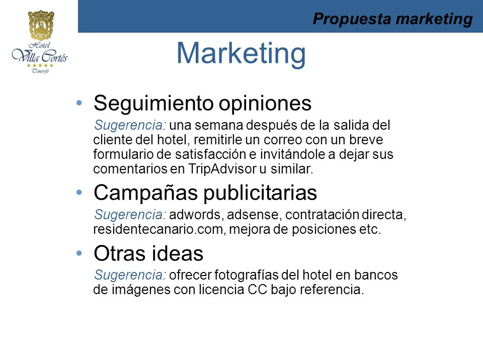 Marketing Seguimiento opiniones Campañas publicitarias Otras ideas