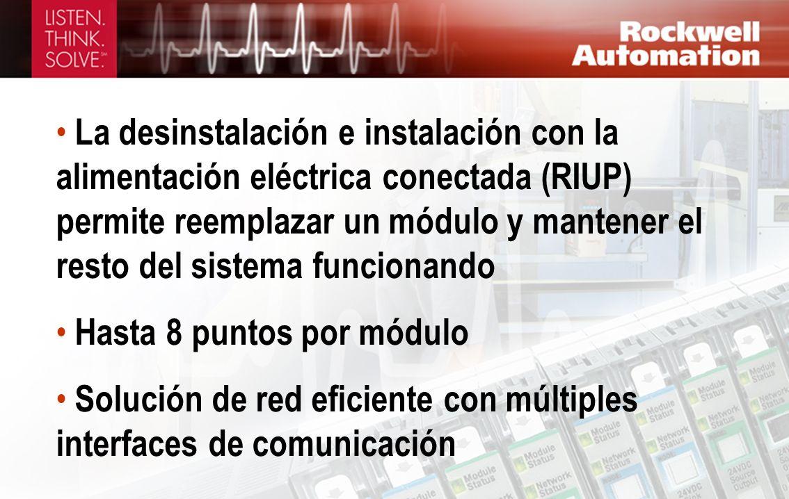 La desinstalación e instalación con la alimentación eléctrica conectada (RIUP) permite reemplazar un módulo y mantener el resto del sistema funcionando