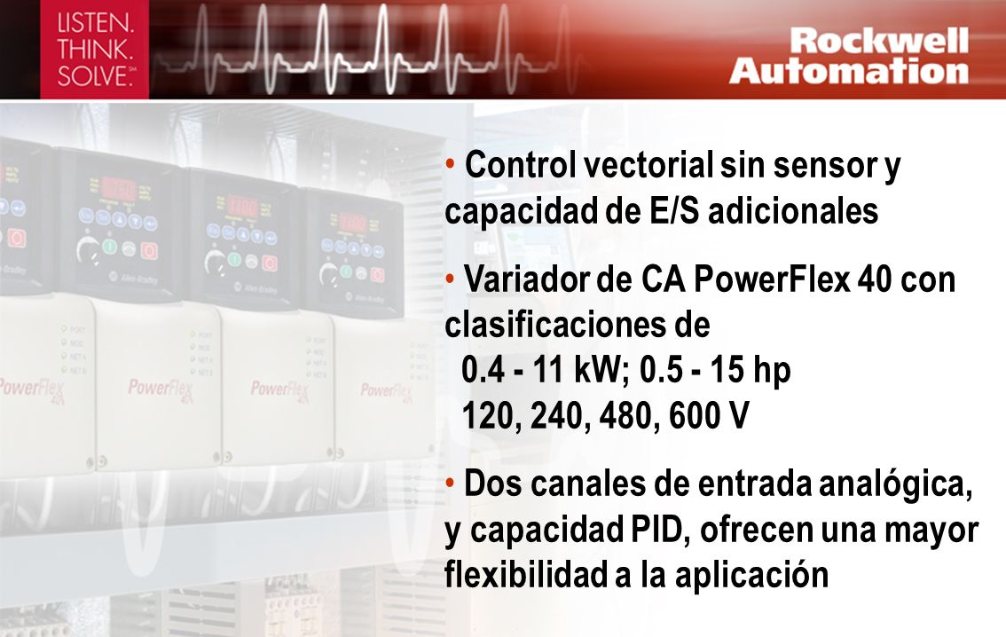 Control vectorial sin sensor y capacidad de E/S adicionales