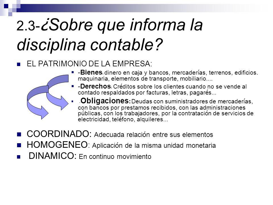 2.3-¿Sobre que informa la disciplina contable