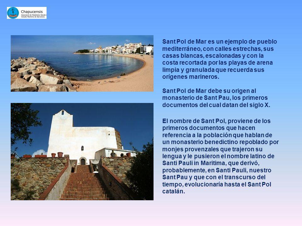 Sant Pol de Mar es un ejemplo de pueblo mediterráneo, con calles estrechas, sus casas blancas, escalonadas y con la costa recortada por las playas de arena limpia y granulada que recuerda sus orígenes marineros.