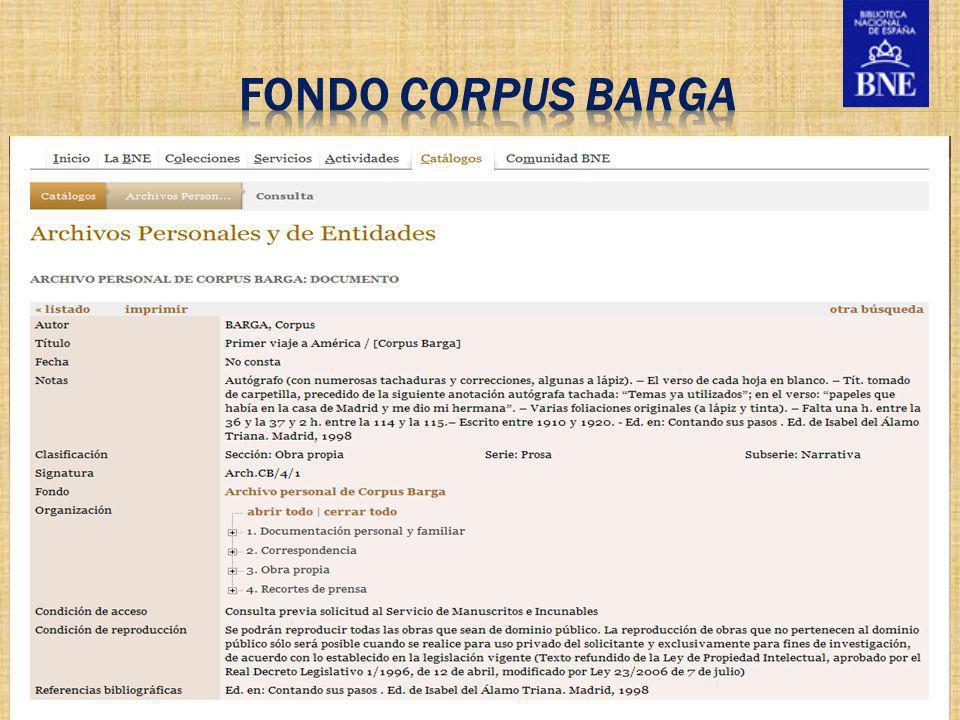 fondo CORPUS BARGA Los archivos personales, fondos visibles en la Biblioteca Nacional