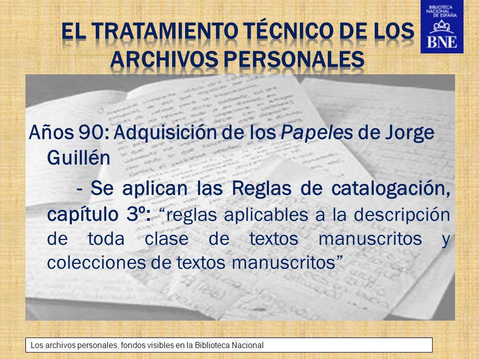 el tratamiento técnico de los archivos personales