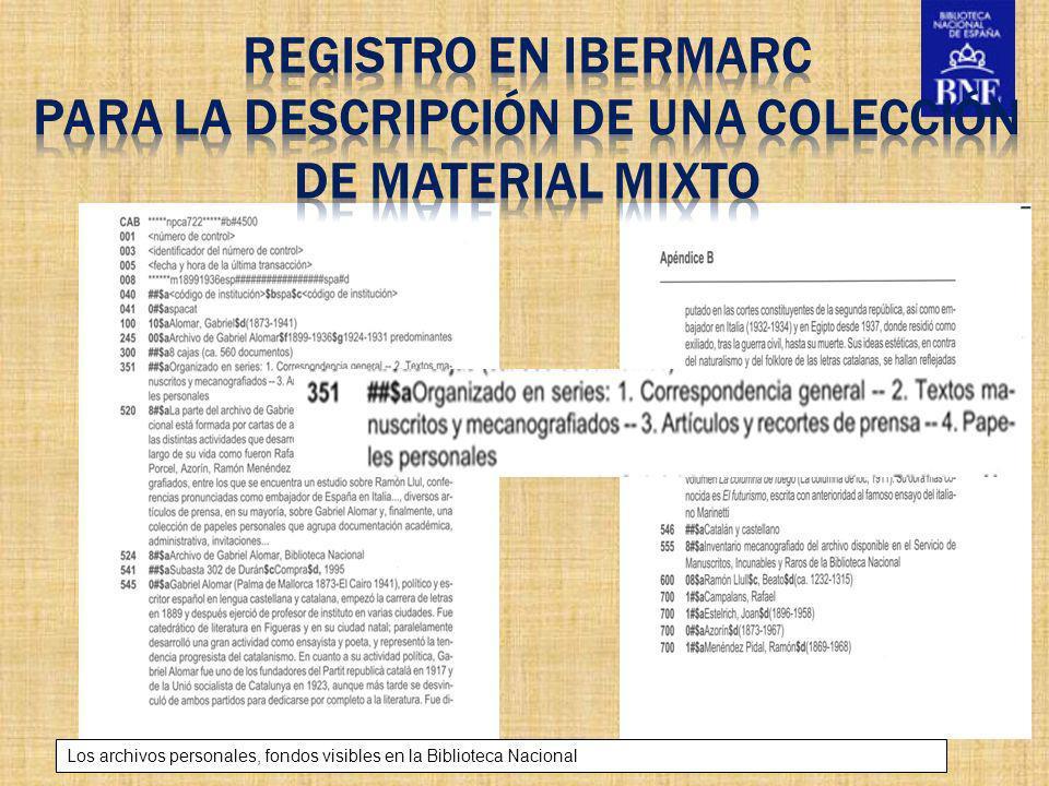 registro en Ibermarc para la descripción de una colección de material mixto