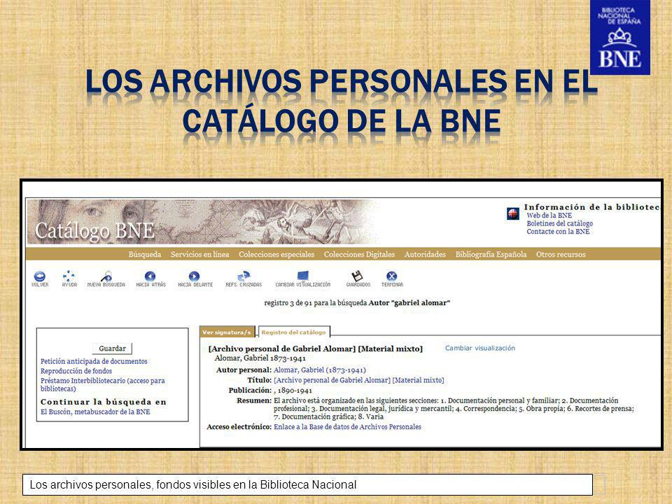 LOS ARCHIVOS PERSONALES EN EL CATÁLOGO DE LA BNE