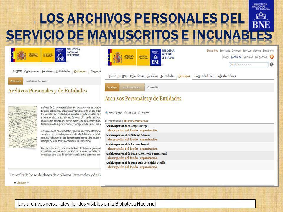. LOS archivos personales DEL Servicio de Manuscritos e Incunables