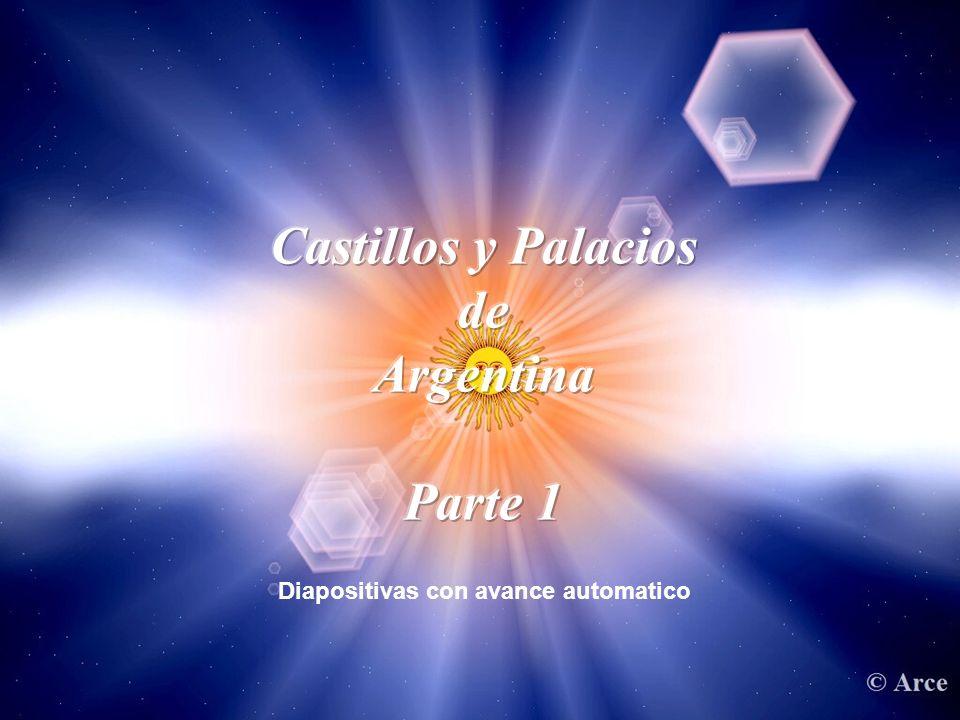 Castillos y Palacios de Argentina Parte 1