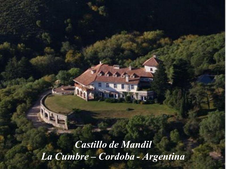 Castillo de Mandil La Cumbre – Cordoba - Argentina