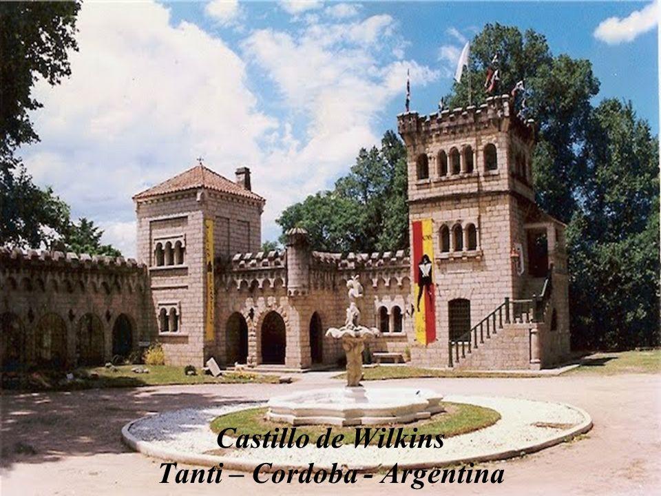 Castillo de Wilkins Tanti – Cordoba - Argentina