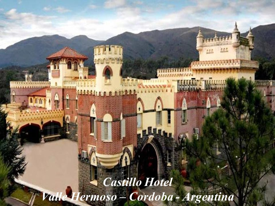Castillo Hotel Valle Hermoso – Cordoba - Argentina