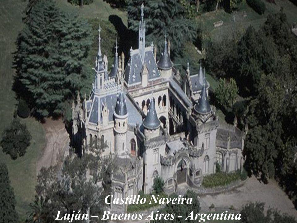 Castillo Naveira Luján – Buenos Aires - Argentina
