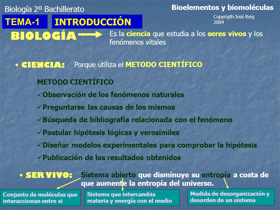BIOLOGÍA TEMA-1 INTRODUCCIÓN Biología 2º Bachillerato CIENCIA:
