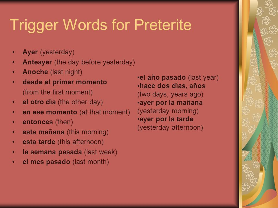 Trigger Words for Preterite