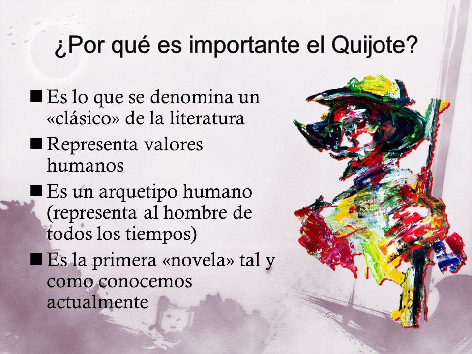 ¿Por qué es importante el Quijote