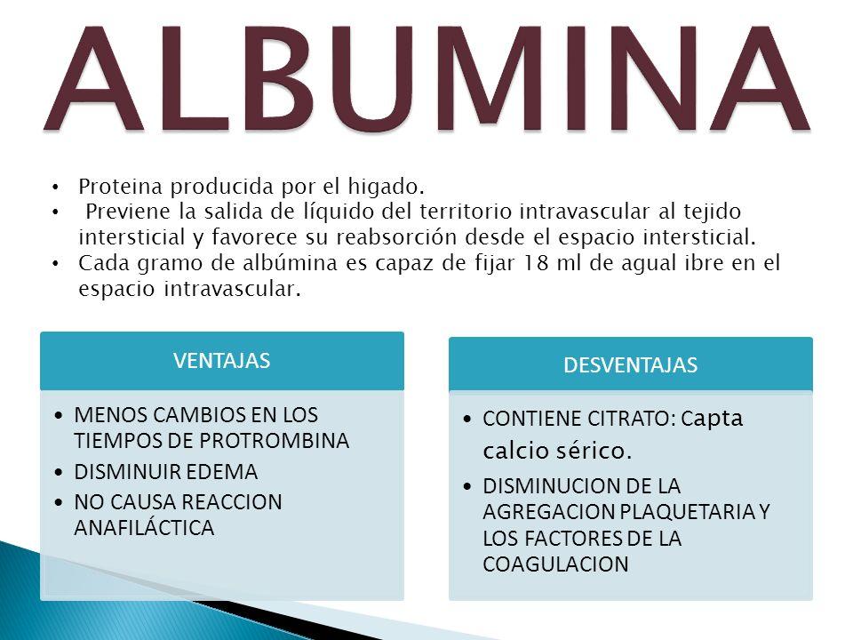ALBUMINA VENTAJAS MENOS CAMBIOS EN LOS TIEMPOS DE PROTROMBINA