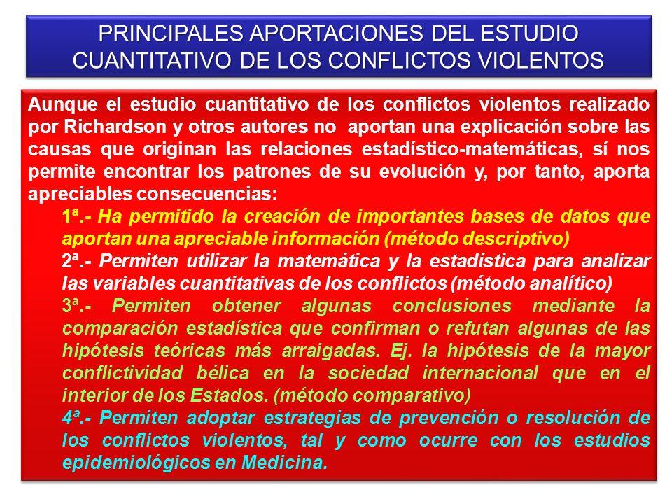 PRINCIPALES APORTACIONES DEL ESTUDIO CUANTITATIVO DE LOS CONFLICTOS VIOLENTOS