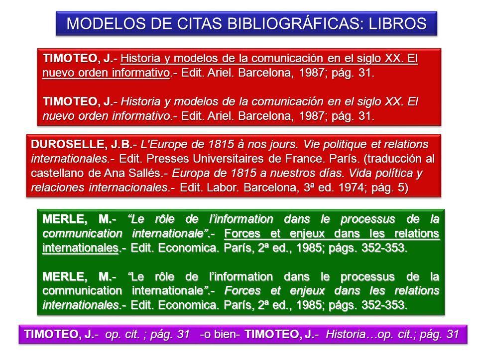 MODELOS DE CITAS BIBLIOGRÁFICAS: LIBROS