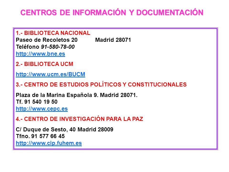 CENTROS DE INFORMACIÓN Y DOCUMENTACIÓN