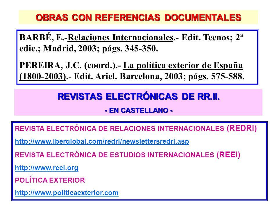 OBRAS CON REFERENCIAS DOCUMENTALES REVISTAS ELECTRÓNICAS DE RR.II.