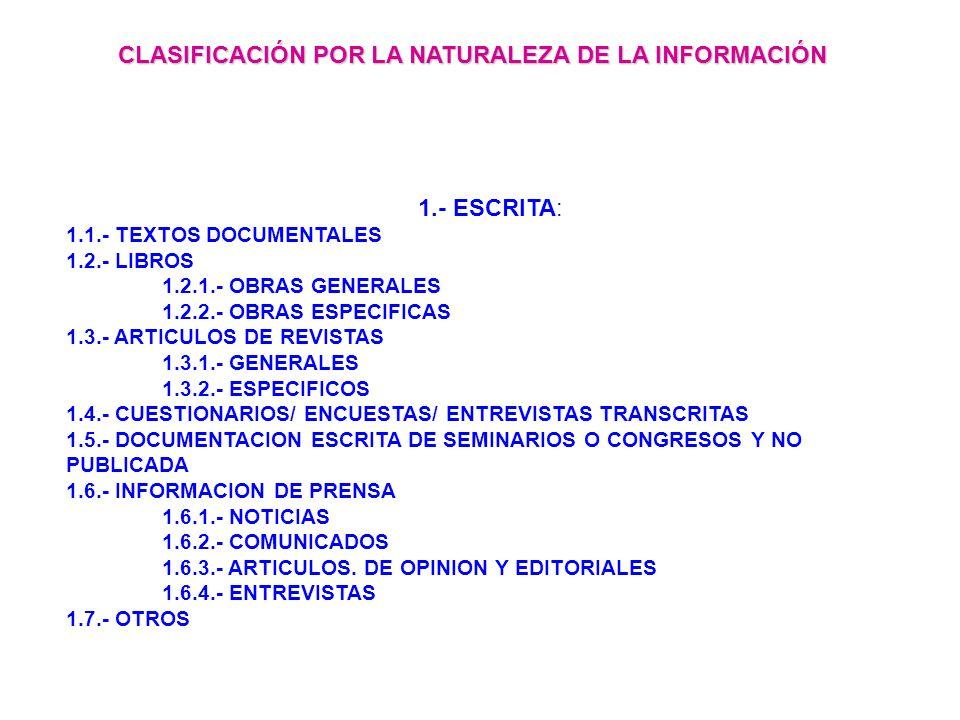 CLASIFICACIÓN POR LA NATURALEZA DE LA INFORMACIÓN