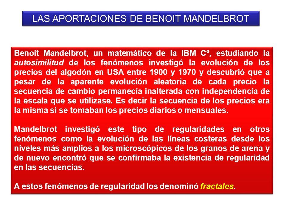 LAS APORTACIONES DE BENOIT MANDELBROT