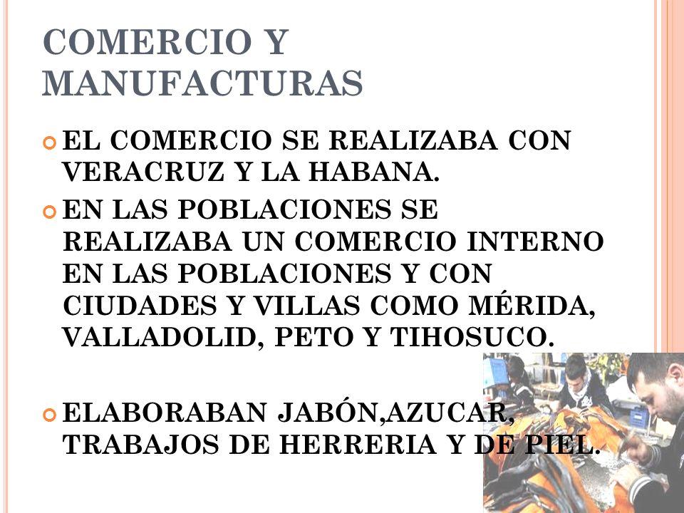 COMERCIO Y MANUFACTURAS