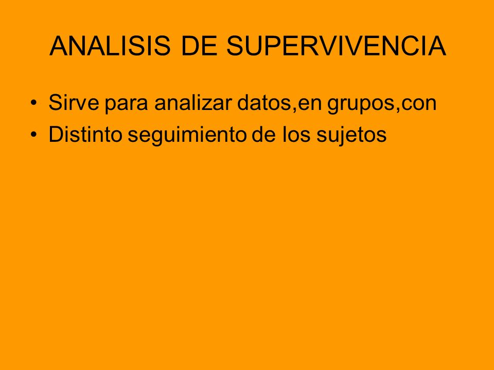 ANALISIS DE SUPERVIVENCIA