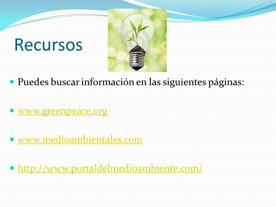 Recursos Puedes buscar información en las siguientes páginas:
