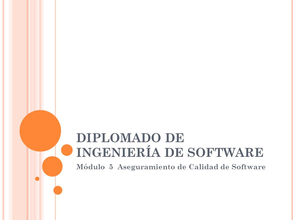 DIPLOMADO DE INGENIERÍA DE SOFTWARE