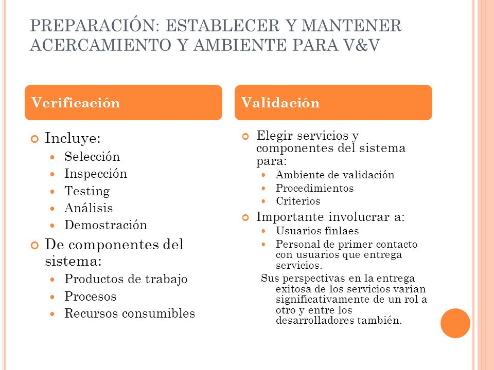PREPARACIÓN: ESTABLECER Y MANTENER ACERCAMIENTO Y AMBIENTE PARA V&V