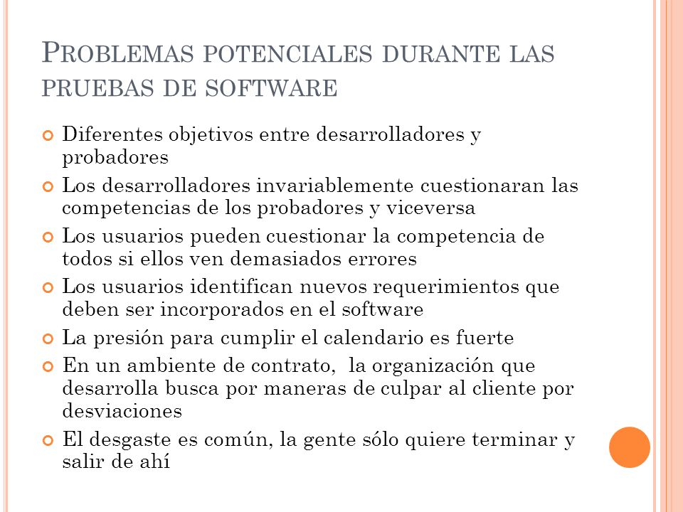Problemas potenciales durante las pruebas de software