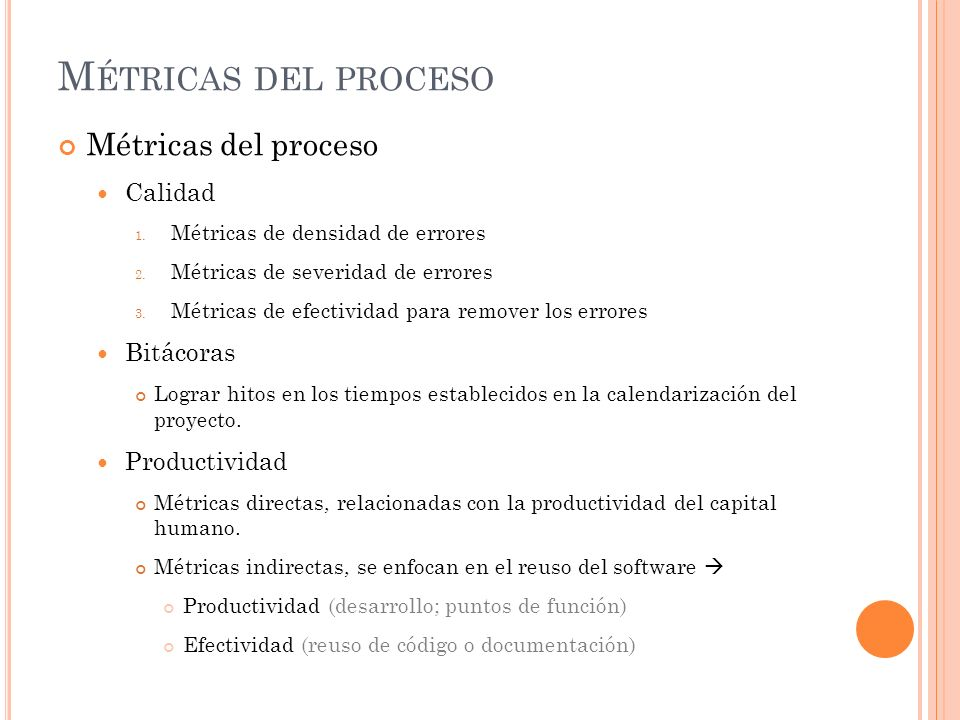 Métricas del proceso Métricas del proceso Calidad Bitácoras