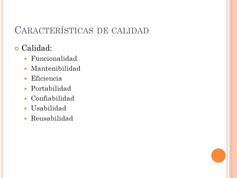 Características de calidad