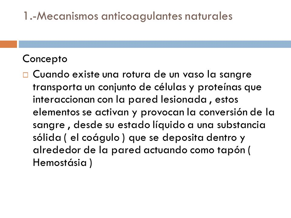 1.-Mecanismos anticoagulantes naturales