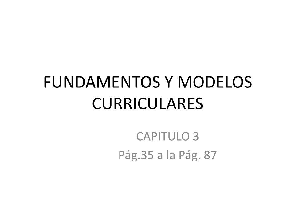 FUNDAMENTOS Y MODELOS CURRICULARES