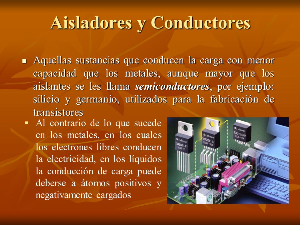 Aisladores y Conductores