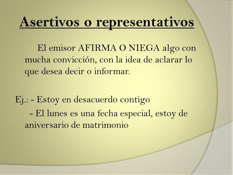 Asertivos o representativos