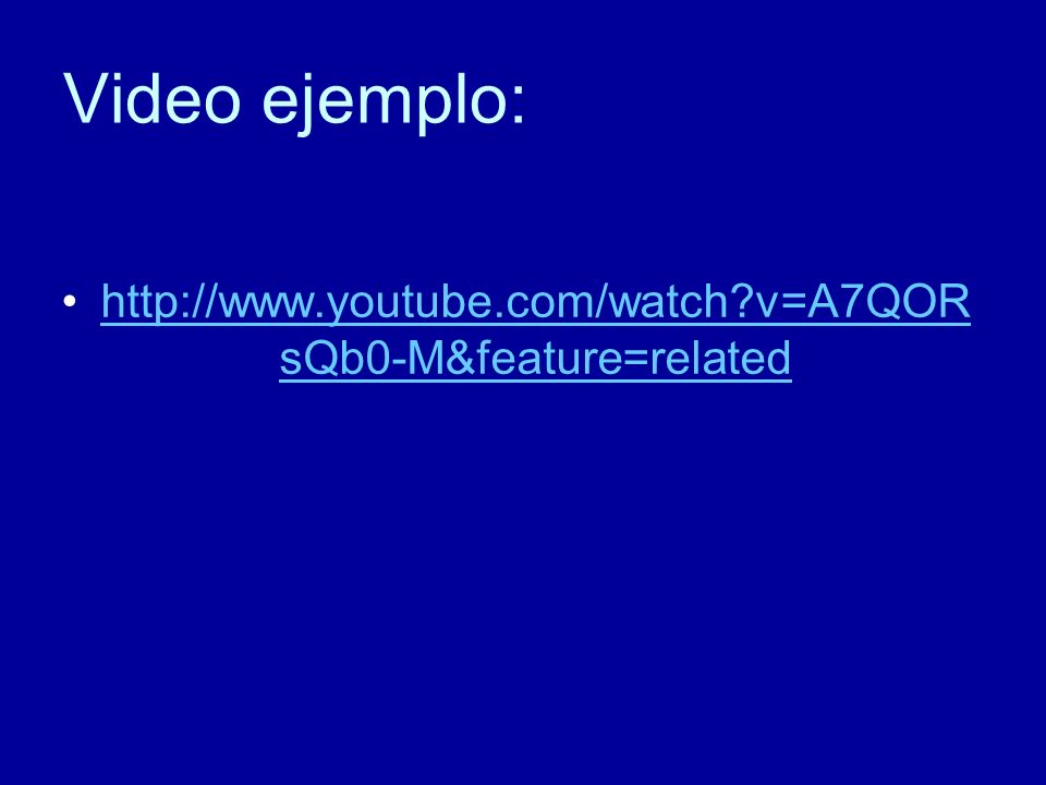 Video ejemplo: http://www.youtube.com/watch v=A7QORsQb0-M&feature=related