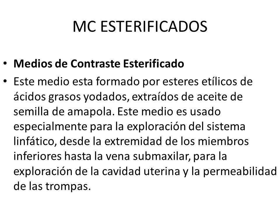 MC ESTERIFICADOS Medios de Contraste Esterificado