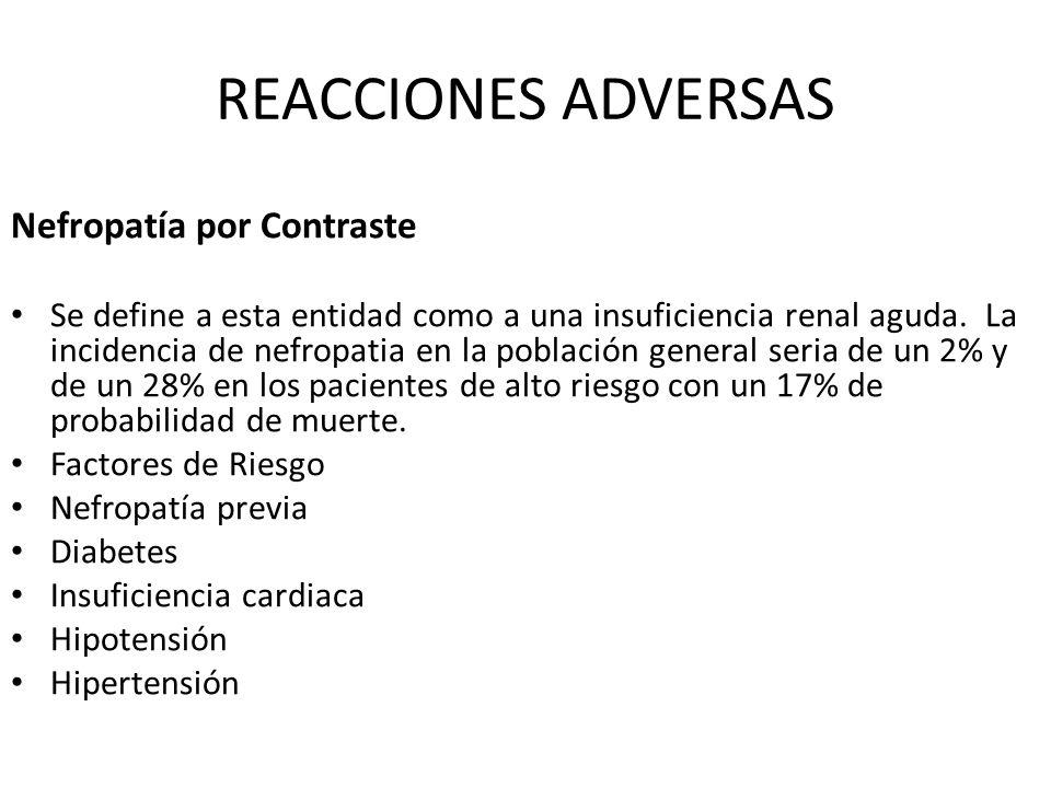 REACCIONES ADVERSAS Nefropatía por Contraste