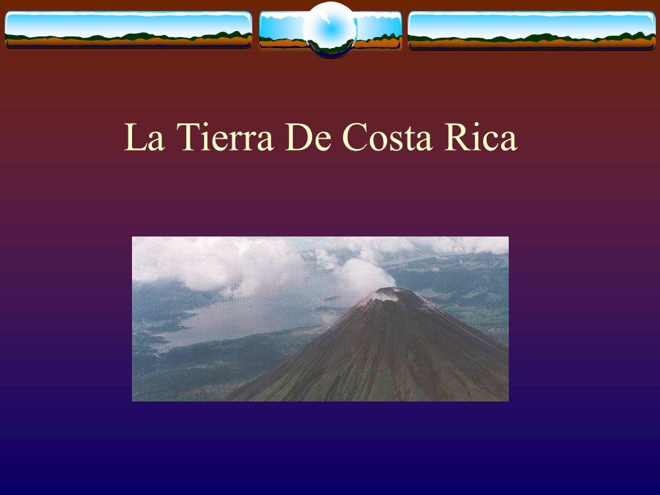 La Tierra De Costa Rica