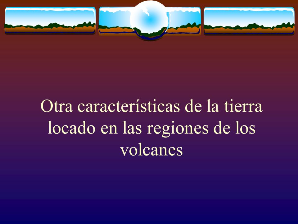 Otra características de la tierra locado en las regiones de los volcanes