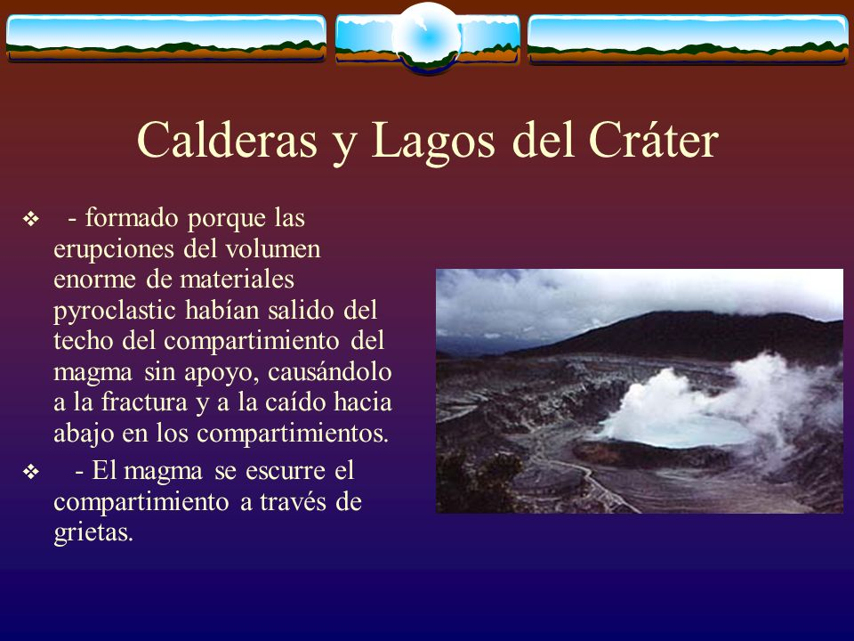 Calderas y Lagos del Cráter