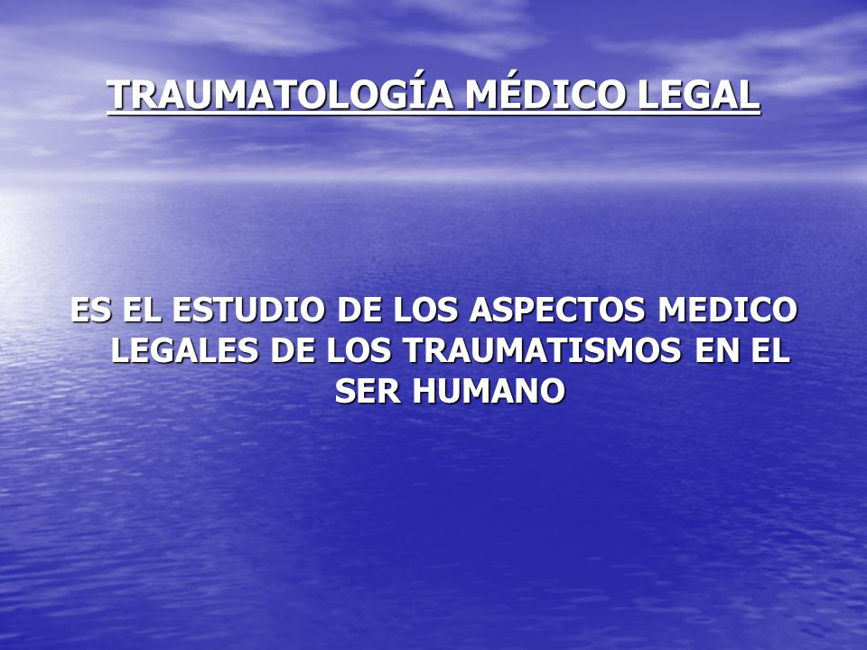 TRAUMATOLOGÍA MÉDICO LEGAL