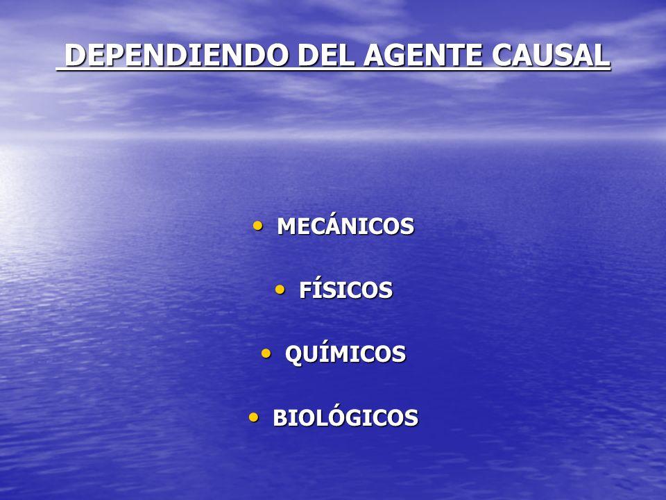 DEPENDIENDO DEL AGENTE CAUSAL