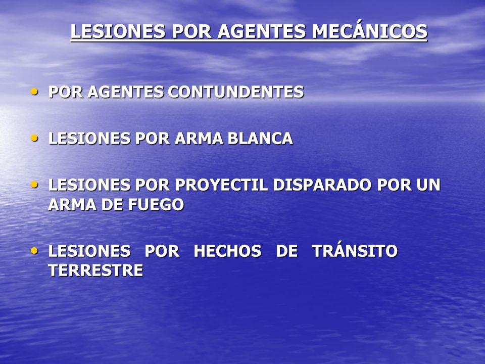 LESIONES POR AGENTES MECÁNICOS